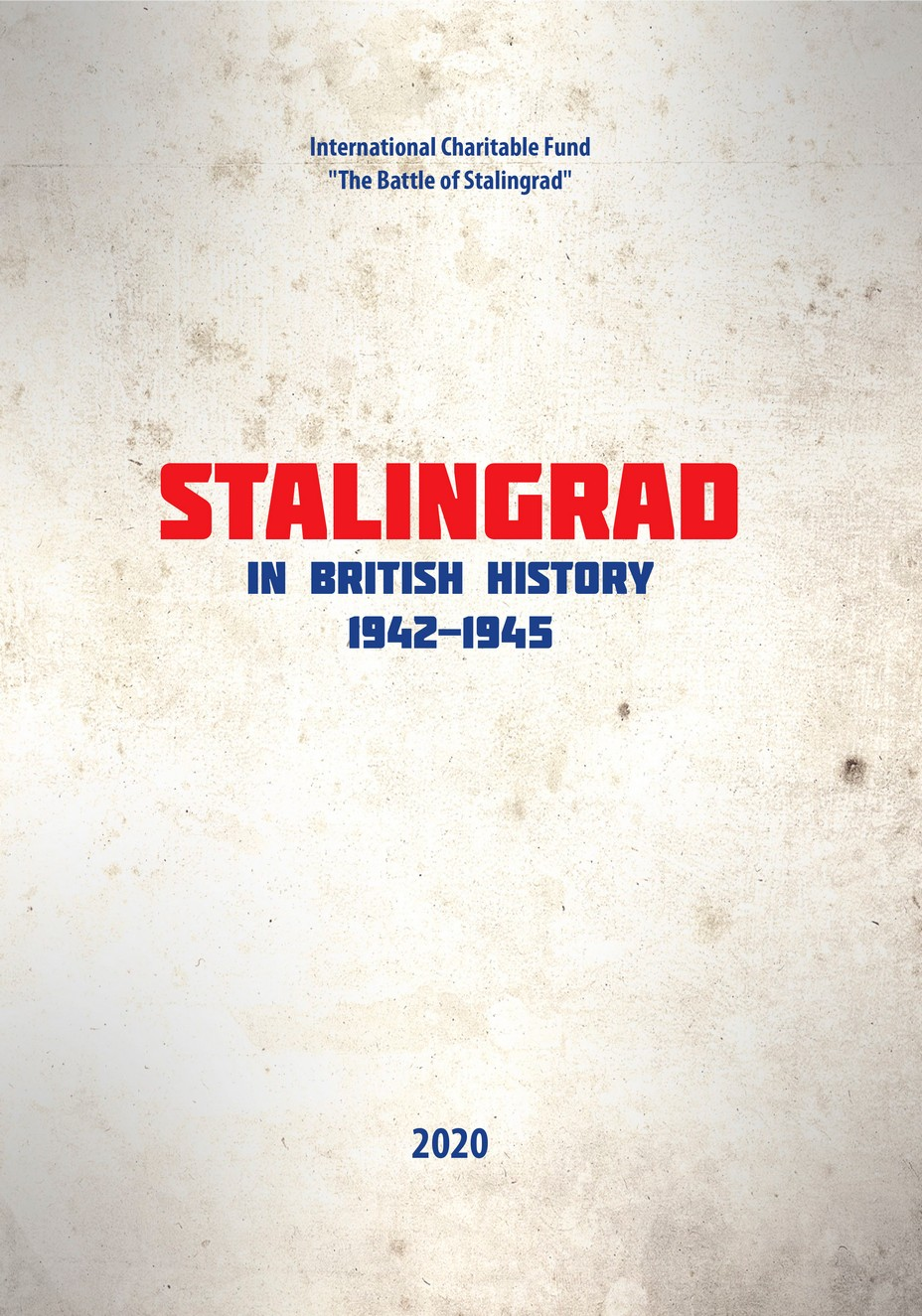 Catalog. Stalingrad in British history. 2020.